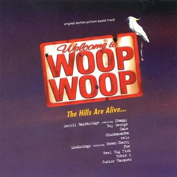 Cover of the Soundtrack to 'Welcome to Woop Woop'.